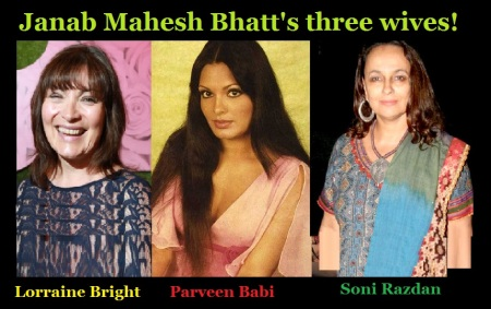 Janab Mahesh Bhatt and his three wives