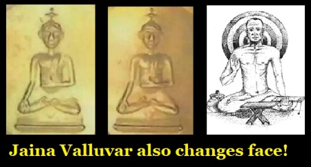 Jaina Valluvar also changes face