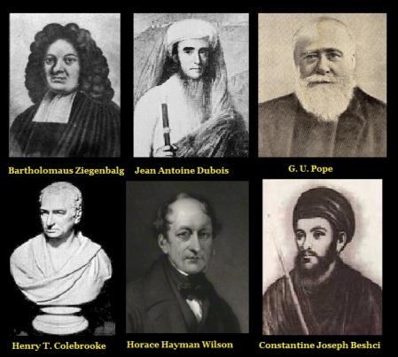 Zigenbalg, Dubois, Pope, Colebrooke, Wilson, Beschi