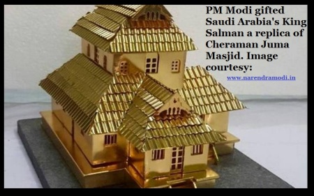 PM Modi gifted Saudi Arabia's King Salman a replica of Cheraman Juma Masjid. Image courtesy- www.narendramodi.in