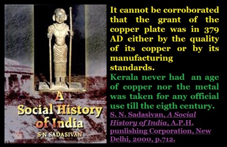 S N Sadasivan - copper age was not there in Kerala till 8th cent CE